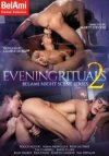 Bel Ami, Evenings Rituals 2
