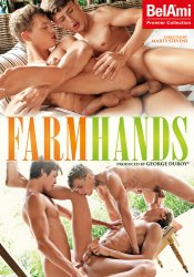 Bel Ami, Farm Hands