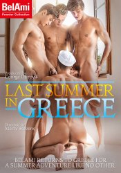 Bel Ami, Last Summer In Greece